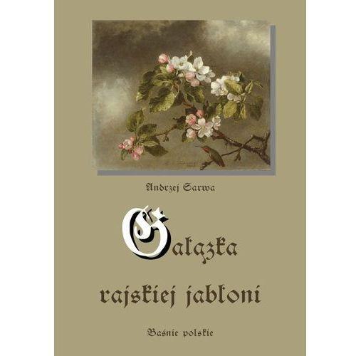 E-booki, Gałązka rajskiej jabłoni - Andrzej Sarwa