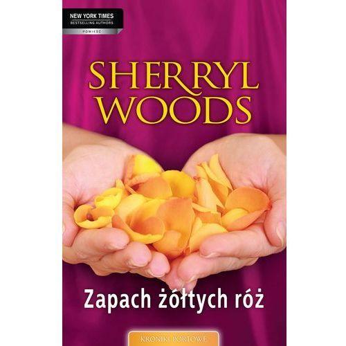 E-booki, Zapach żółtych róż - Sherryl Woods
