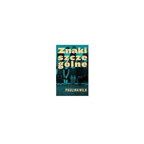 Poezja, Znaki szczególne - Paulina Wilk (opr. broszurowa)