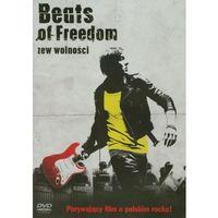 Filmy dokumentalne, Beats of Freedom - Zew wolności - Leszek Gnoiński, Wojciech Słota OD 24,99zł DARMOWA DOSTAWA KIOSK RUCHU