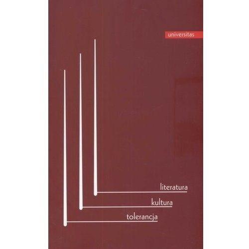Bibliotekoznastwo i bibliografie, Literatura Kultura Tolerancja - Jarosław Płuciennik, Irena Hubner, Grzegorz Gazda