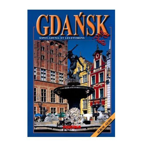 Albumy, Gdańsk, Sopot, Gdynia et les environs (opr. broszurowa)