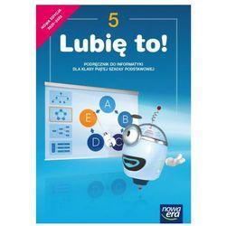 Lubię to! podręcznik do informatyki dla klasy piątej szkoły podstawowej (opr. miękka)