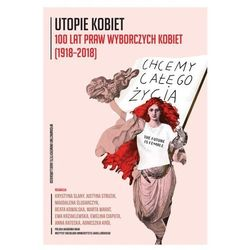 Utopie kobiet w działaniu. Darmowy odbiór w niemal 100 księgarniach! (opr. broszurowa)