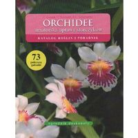 Książki o florze i faunie, Orchidee Amatorska uprawa storczyków (opr. miękka)