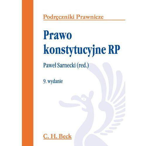 Książki prawnicze i akty prawne, Prawo konstytucyjne RP - Zamów teraz bezpośrednio od wydawcy (opr. miękka)