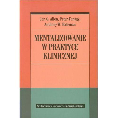 Książki medyczne, Mentalizowanie w praktyce klinicznej (opr. broszurowa)