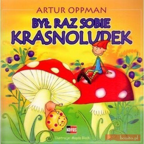 Książki dla dzieci, Był raz sobie krasnoludek (opr. broszurowa)