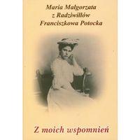 Biografie i wspomnienia, Z moich wspomnień (opr. twarda)