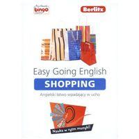 Językoznawstwo, Easy Going English. Shopping. Angielski Łatwo Wpadający W Ucho