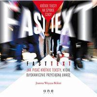 Audiobooki, Fast text. Jak pisać krótkie teksty, które błyskawicznie przyciągną uwagę