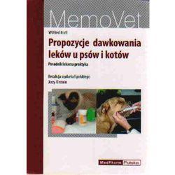 Propozycje dawkowania leków u psów i kotów. MemoVet (opr. miękka)