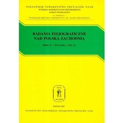 Badania fizjograficzne nad Polską Zachodnią Tom 56 (opr. miękka)