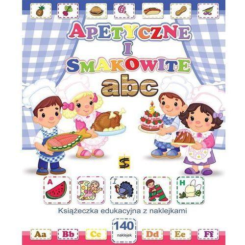 Książki dla dzieci, Apetyczne i smakowite ABC - Praca zbiorowa (opr. miękka)