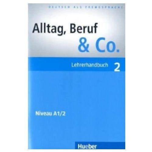 Książki do nauki języka, Alltag, Beruf & Co. 2, Lehrerhandbuch (opr. miękka)