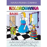 Literatura młodzieżowa, Kolorowanka bajki - praca zbiorowa (opr. miękka)