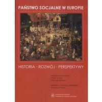 Historia, Państwo socjalne w Europie Historia - Rozwój - Perspektywy (opr. miękka)