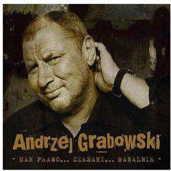 Andrzej Grabowski - Mam prawo... czasami... banalnie (Digipack)