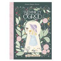 Literatura młodzieżowa, Tajemniczy Ogród - Frances Hodgson Burnett - książka (opr. twarda)
