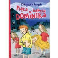 Książki dla dzieci, Piąta babcia Dominika (opr. broszurowa)