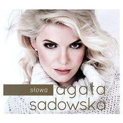Sadowska, Agata - Słowa