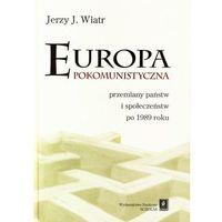 E-booki, Europa pokomunistyczna. Przemiany państw i społeczeństw po 1989 r.