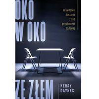 Pozostałe książki, Oko w oko ze złem. - Kerry Daynes