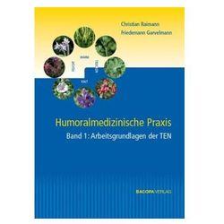 Humoralmedizinische Praxis, 2 Bde. Raimann, Christian