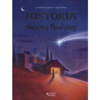 Książki dla dzieci, Historia Świętej Rodziny + zakładka do książki GRATIS (opr. twarda)