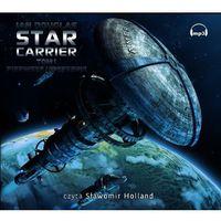 Audiobooki, Star Carrier. Tom I: Pierwsze uderzenie - Ian Douglas