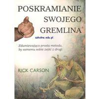 Paranauki i zjawiska paranormalne, Poskramianie swojego Gremlina (opr. broszurowa)