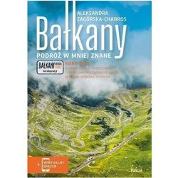 Bałkany podróż w mniej znane - aleksandra zagórska-chabros (opr. miękka)