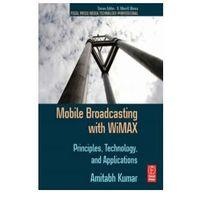 Biblioteka biznesu, Mobile Broadcasting with WiMAX (opr. miękka)