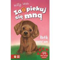 Książki dla dzieci, Zaopiekuj się mną. Rafik został sam w.2015 (opr. miękka)