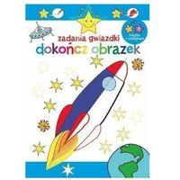 Książki dla dzieci, Zadania gwiazdki. Dokończ obrazek (opr. broszurowa)