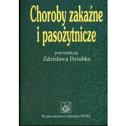 Książki medyczne, Choroby zakaźne i pasożytnicze (opr. kartonowa)