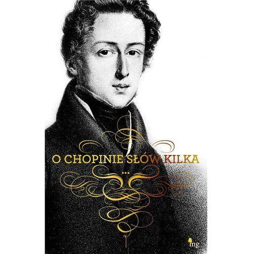 E-booki, O Chopinie słów kilka - Fryderyk Chopin