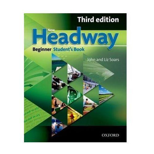 Książki do nauki języka, New Headway Beginner Third Edition Student`s Book (opr. miękka)