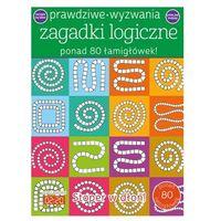 Literatura młodzieżowa, Prawdziwe wyzwania. Zagadki logiczne - praca zbiorowa - książka (opr. broszurowa)