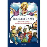 Pedagogika, Jezus jest z nami. Klasa 2. Podręcznik do religii (opr. miękka)
