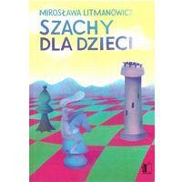 Hobby i poradniki, Szacxhy dla dzieci cz.1 Podstawy gry (opr. broszurowa)