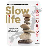 Hobby i poradniki, Slow life. Japoński sposób na życie w zdrowiu i długowieczność (opr. miękka)