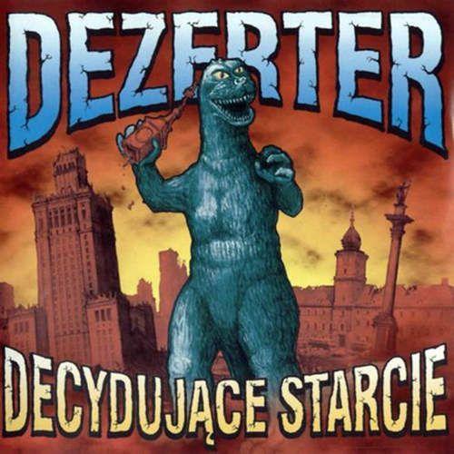 Rock, Decydujące Starcie - Dezerter (Płyta CD)