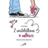 Literatura młodzieżowa, Z nastolatkami o miłości. Rozmowy bez tajemnic (opr. broszurowa)