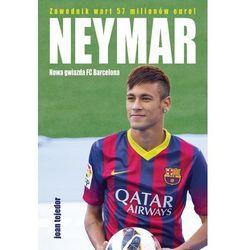 Neymar Nowa gwiazda FC Barcelona (opr. twarda)