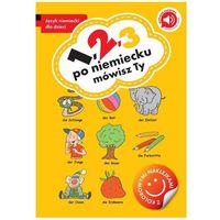 Książki do nauki języka, 1 2 3 - po niemiecku mówisz ty - Praca zbiorowa (opr. broszurowa)