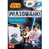 Książki dla dzieci, Prasowanki. Moje projekty. Star Wars. Disney - Wysyłka od 3,99 - porównuj ceny z wysyłką (opr. miękka)