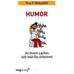 Humor: An Ihrem Lachen soll man Sie erkennen Birkenbihl, Vera F.