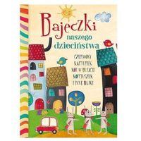 Książki dla dzieci, Bajeczki naszego dzieciństwa (opr. twarda)
