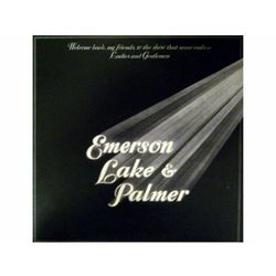 Welcome Back My Friends to the Show That Never Ends - Ladies and Gentlemen (LP) - Emerson, Lake & Palmer